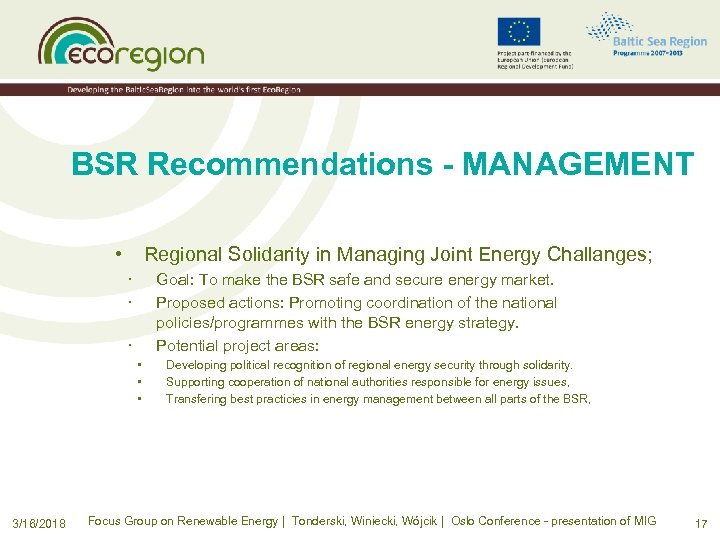 BSR Recommendations - MANAGEMENT • Regional Solidarity in Managing Joint Energy Challanges; · ·