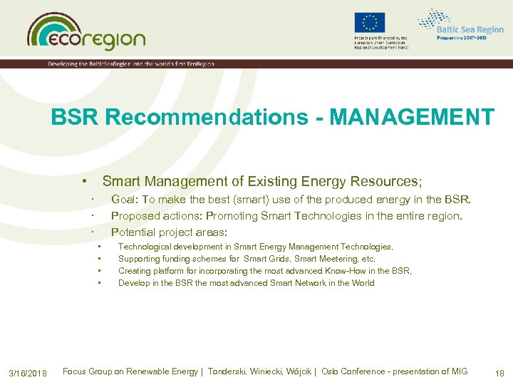 BSR Recommendations - MANAGEMENT • Smart Management of Existing Energy Resources; · · ·
