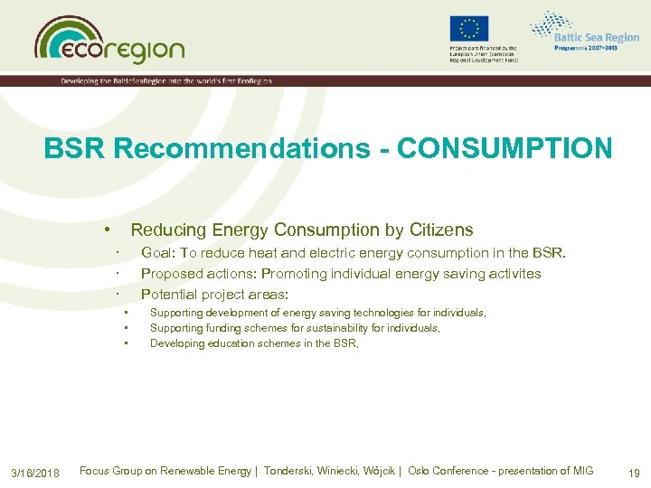 BSR Recommendations - CONSUMPTION • Reducing Energy Consumption by Citizens · · · Goal: