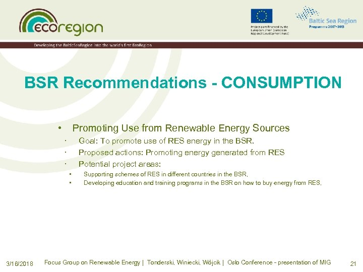 BSR Recommendations - CONSUMPTION • Promoting Use from Renewable Energy Sources · · ·