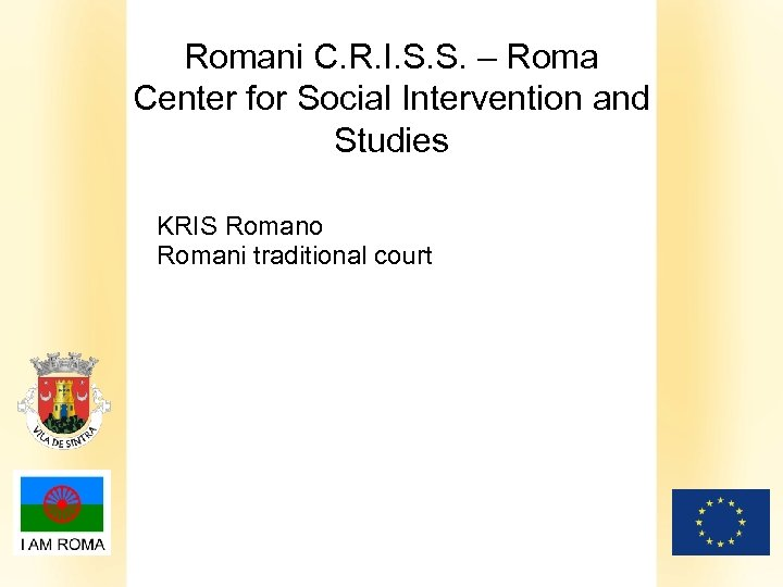 Romani C. R. I. S. S. – Roma Center for Social Intervention and Studies