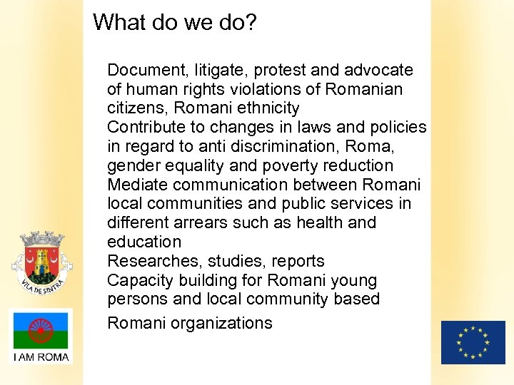 What do we do? Document, litigate, protest and advocate of human rights violations of