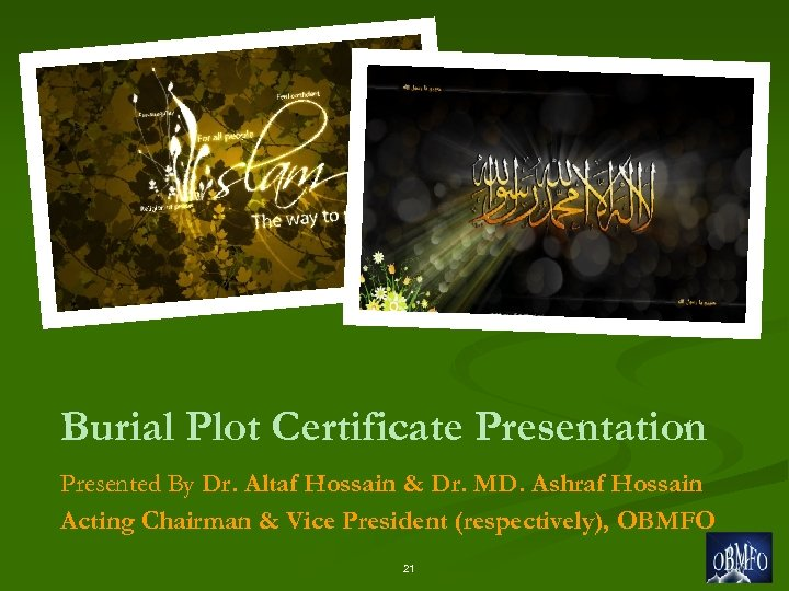 Burial Plot Certificate Presentation Presented By Dr. Altaf Hossain & Dr. MD. Ashraf Hossain