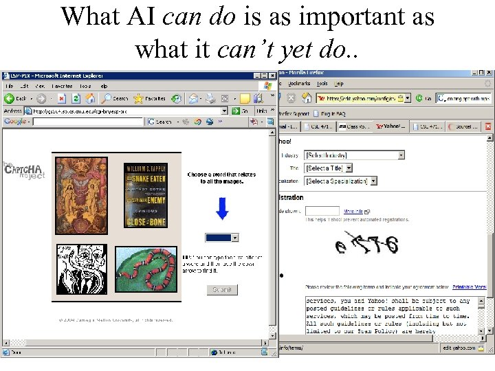 What AI can do is as important as what it can't yet do. .