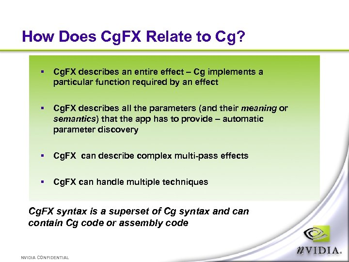 How Does Cg. FX Relate to Cg? § Cg. FX describes an entire effect