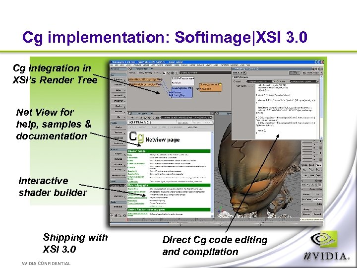 Cg implementation: Softimage|XSI 3. 0 Cg Integration in XSI's Render Tree Net View for