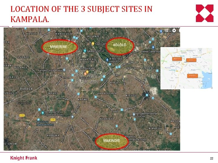 LOCATION OF THE 3 SUBJECT SITES IN KAMPALA. 22