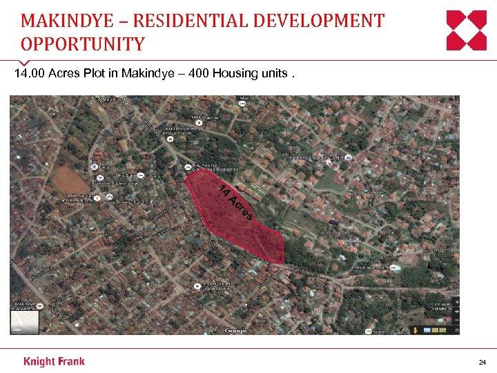 MAKINDYE – RESIDENTIAL DEVELOPMENT OPPORTUNITY 14. 00 Acres Plot in Makindye – 400 Housing