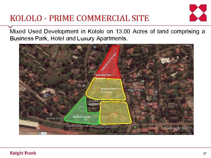 KOLOLO - PRIME COMMERCIAL SITE Ap ar tm en ts ( 3 Ac re