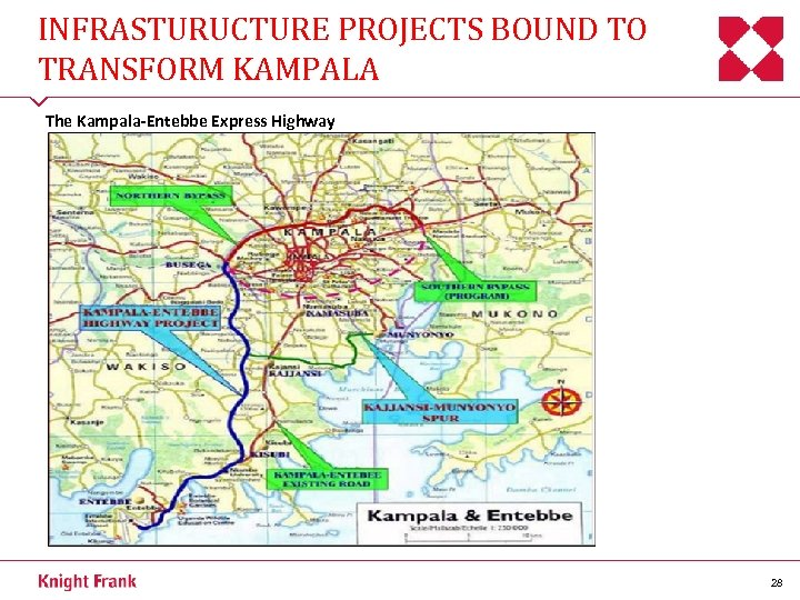 INFRASTURUCTURE PROJECTS BOUND TO TRANSFORM KAMPALA The Kampala-Entebbe Express Highway 28