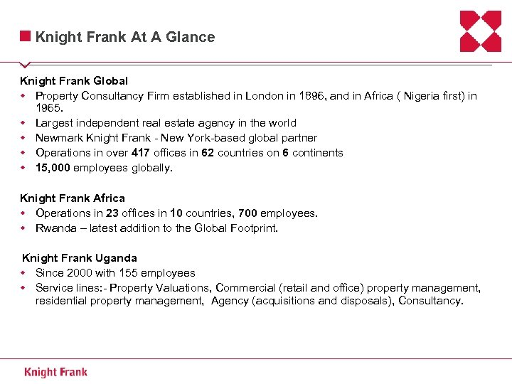 Knight Frank At A Glance Knight Frank Global w Property Consultancy Firm established in