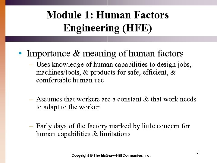 Module 1: Human Factors Engineering (HFE) • Importance & meaning of human factors –