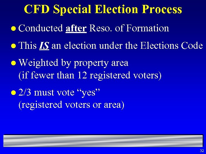 CFD Special Election Process l Conducted l This after Reso. of Formation IS an