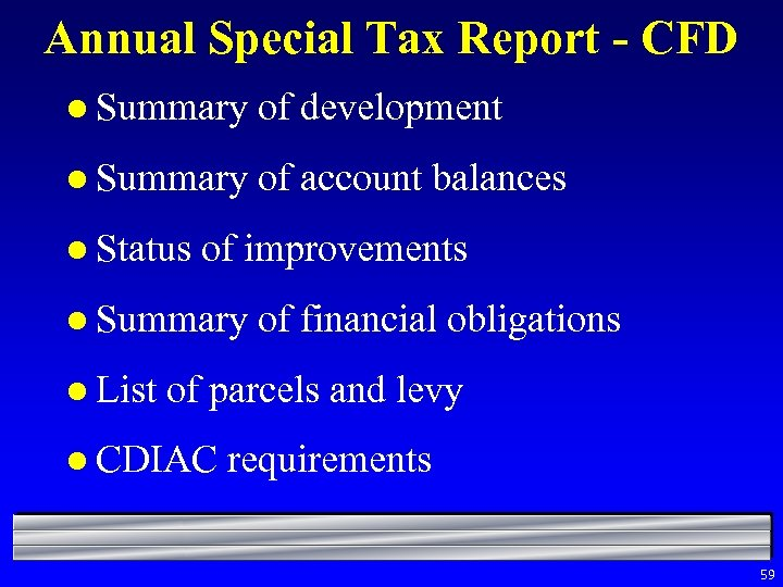 Annual Special Tax Report - CFD l Summary of development l Summary of account