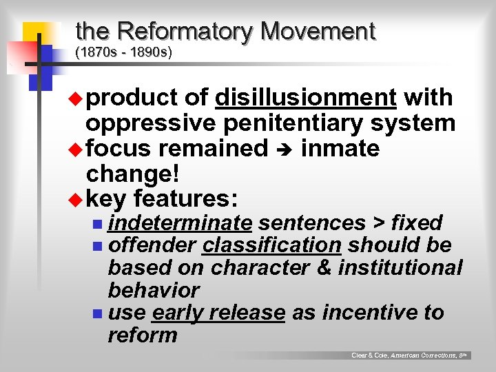 the Reformatory Movement (1870 s - 1890 s) u product of disillusionment with oppressive