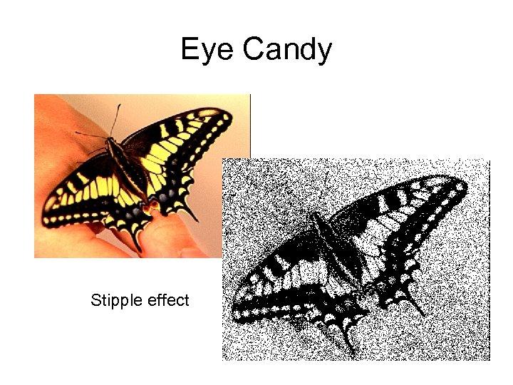 Eye Candy Stipple effect