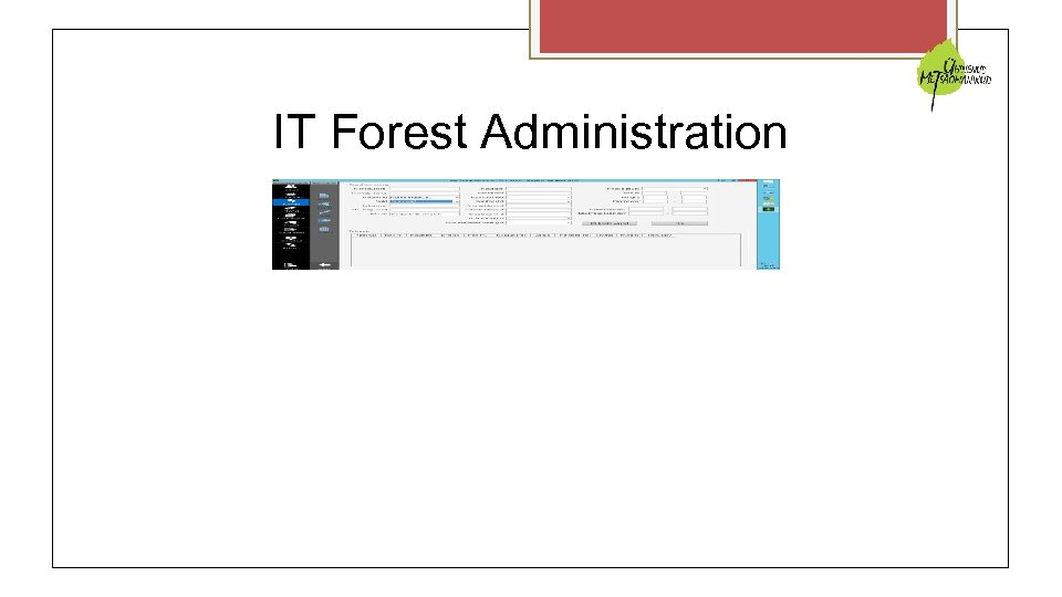 IT Forest Administration