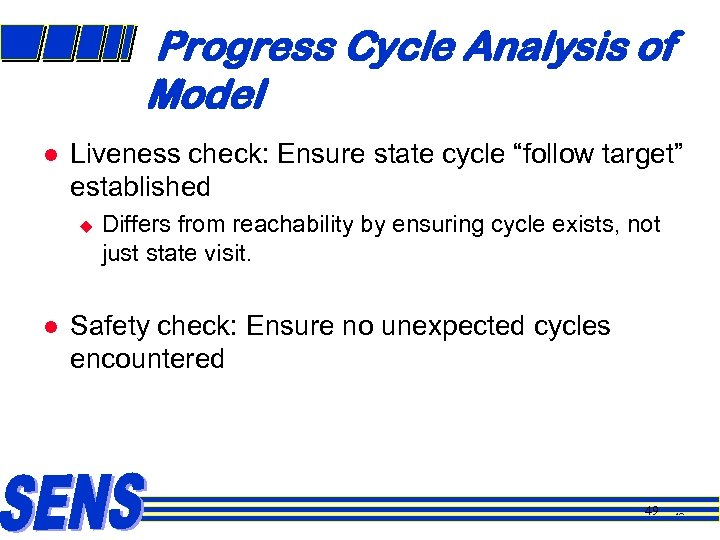 """Progress Cycle Analysis of Model l Liveness check: Ensure state cycle """"follow target"""" established"""