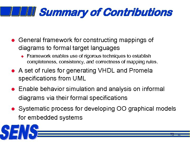 Summary of Contributions l General framework for constructing mappings of diagrams to formal target