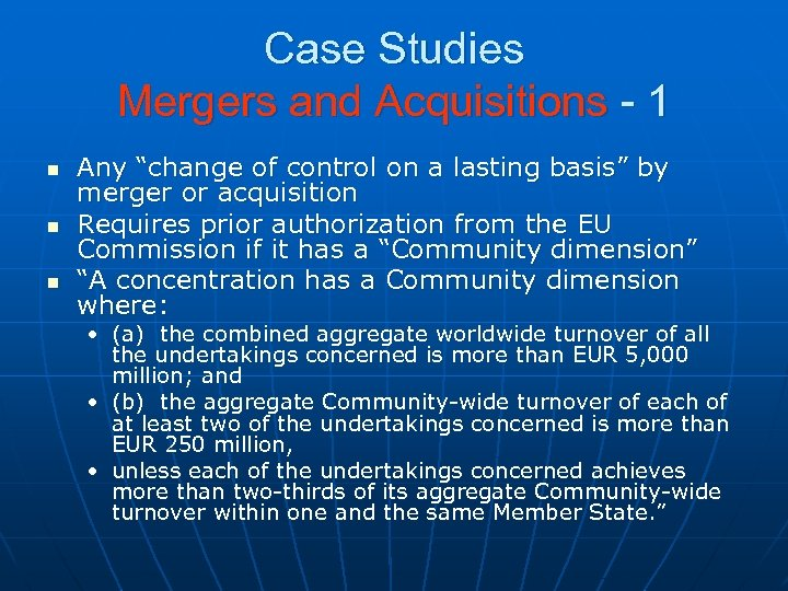 """Case Studies Mergers and Acquisitions - 1 n n n Any """"change of control"""