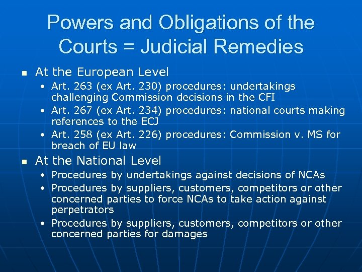 Powers and Obligations of the Courts = Judicial Remedies n At the European Level