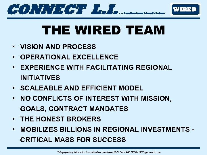 CONNECT L. I. . Creating Long Island's Future WIRED THE WIRED TEAM • VISION