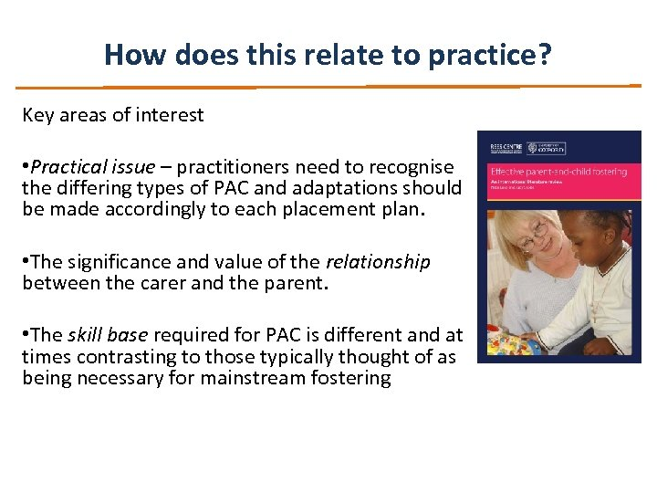How does this relate to practice? Key areas of interest • Practical issue –