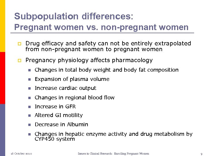 Subpopulation differences: Pregnant women vs. non-pregnant women p Drug efficacy and safety can not
