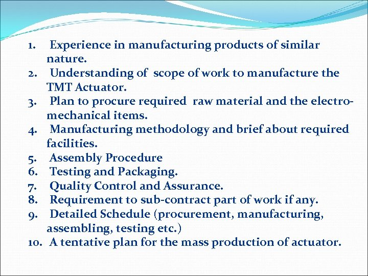 1. 2. 3. 4. 5. 6. 7. 8. 9. 10. Experience in manufacturing products