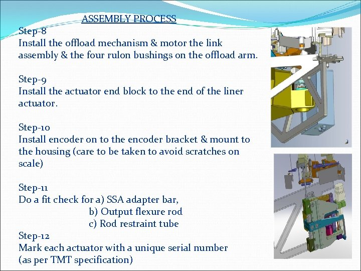 ASSEMBLY PROCESS Step-8 Install the offload mechanism & motor the link assembly &