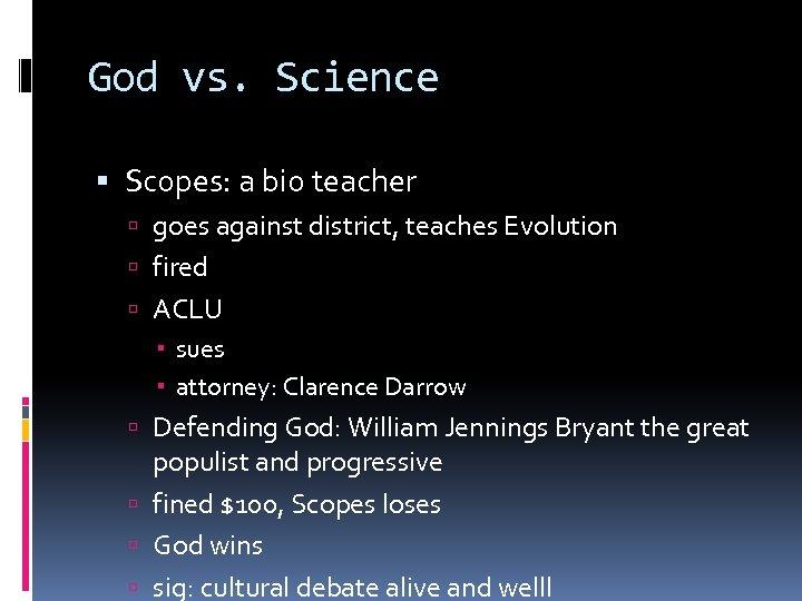 God vs. Science Scopes: a bio teacher goes against district, teaches Evolution fired ACLU
