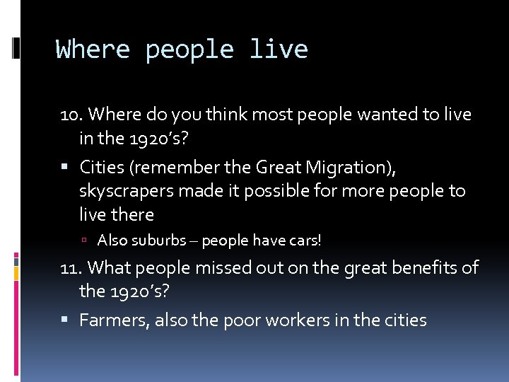 Where people live 10. Where do you think most people wanted to live in