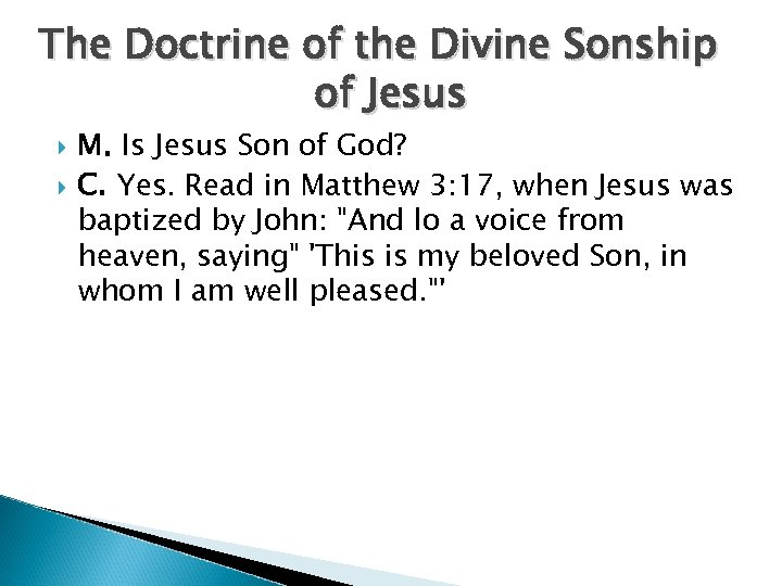 The Doctrine of the Divine Sonship of Jesus M. Is Jesus Son of God?