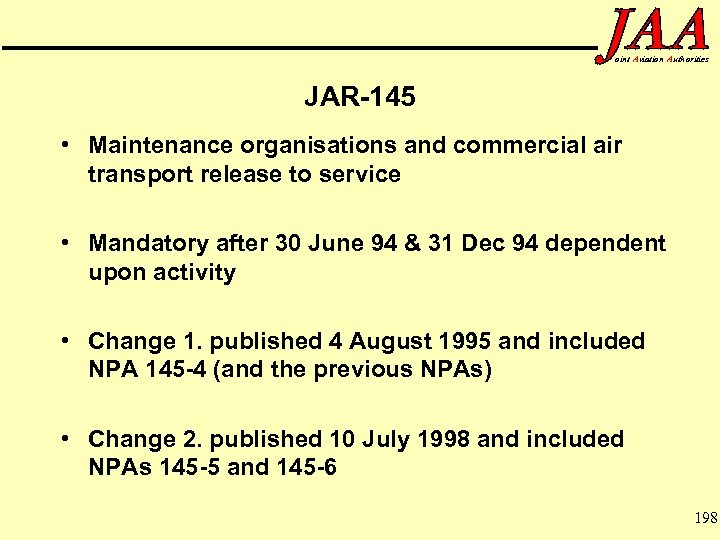oint Aviation Authorities JAR-145 • Maintenance organisations and commercial air transport release to service