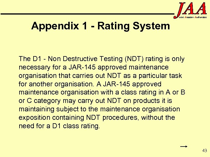 oint Aviation Authorities Appendix 1 - Rating System The D 1 - Non Destructive