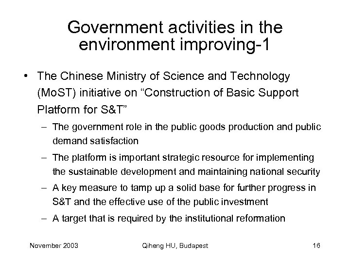 Government activities in the environment improving-1 • The Chinese Ministry of Science and Technology