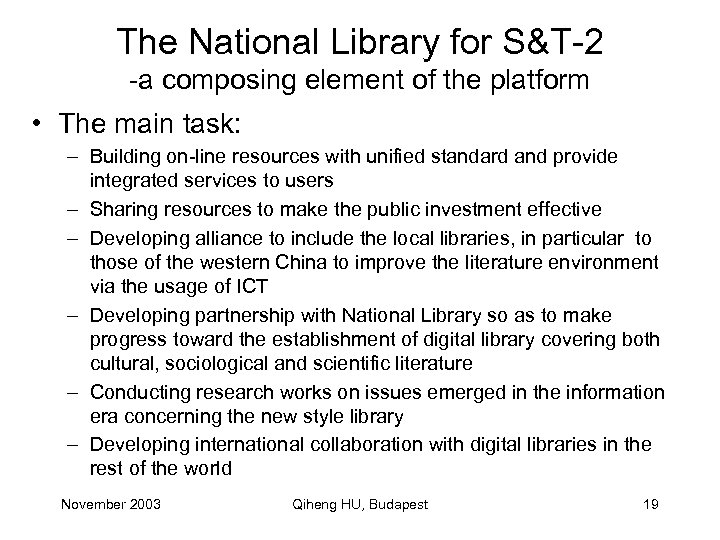 The National Library for S&T-2 -a composing element of the platform • The main