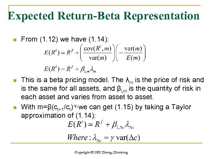 Expected Return-Beta Representation n From (1. 12) we have (1. 14): n This is