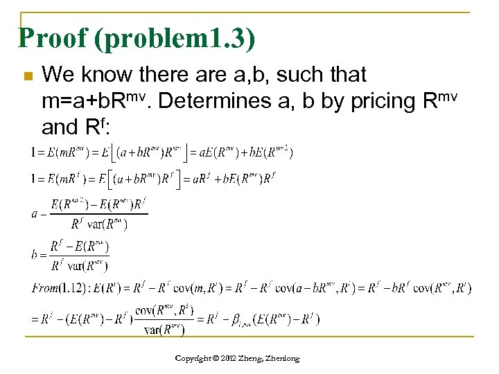 Proof (problem 1. 3) n We know there a, b, such that m=a+b. Rmv.