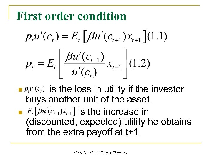 First order condition n n is the loss in utility if the investor buys