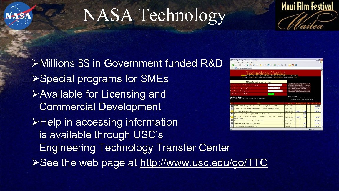 NASA Technology ØMillions $$ in Government funded R&D ØSpecial programs for SMEs ØAvailable for