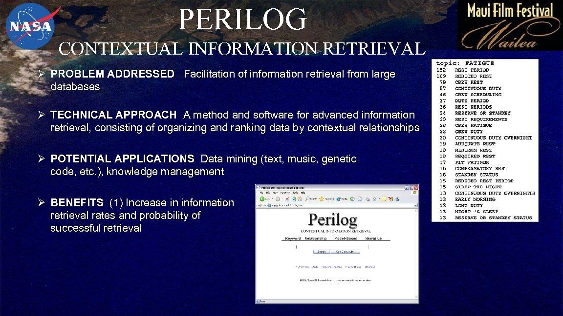 PERILOG CONTEXTUAL INFORMATION RETRIEVAL Ø PROBLEM ADDRESSED Facilitation of information retrieval from large databases