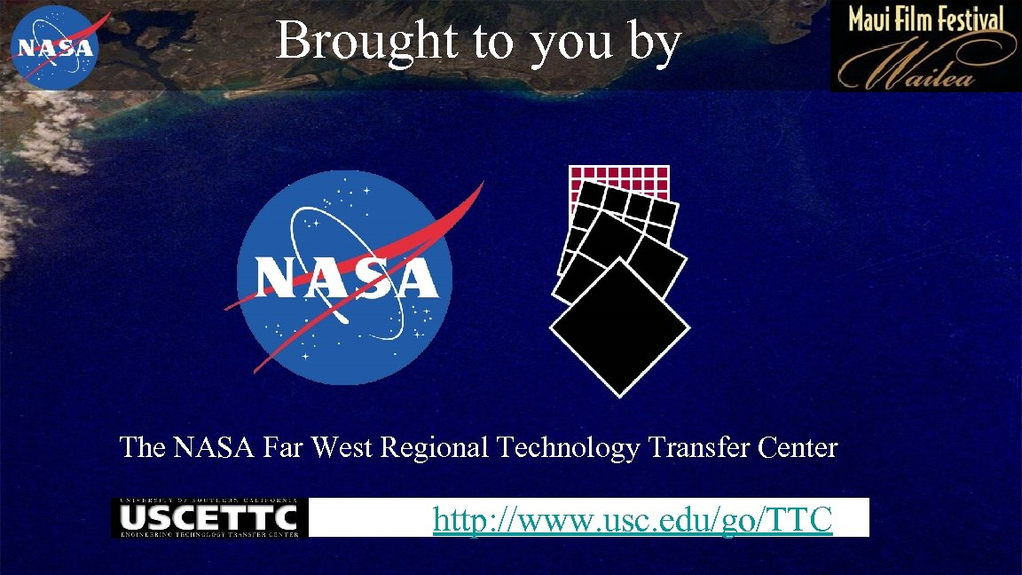Brought to you by The NASA Far West Regional Technology Transfer Center http: //www.