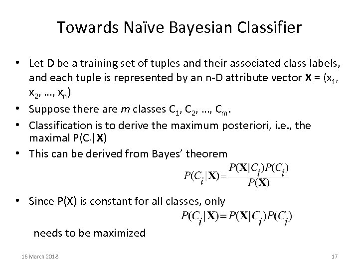 Towards Naïve Bayesian Classifier • Let D be a training set of tuples and