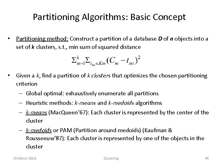 Partitioning Algorithms: Basic Concept • Partitioning method: Construct a partition of a database D