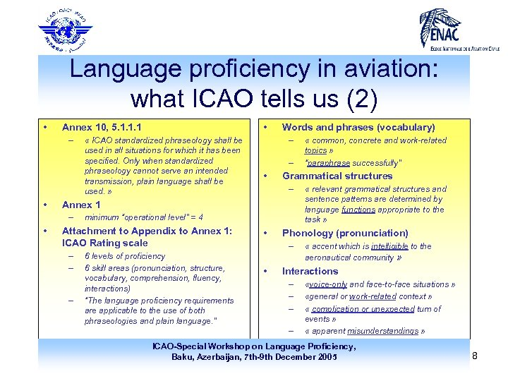Language proficiency in aviation: what ICAO tells us (2) • – • « ICAO