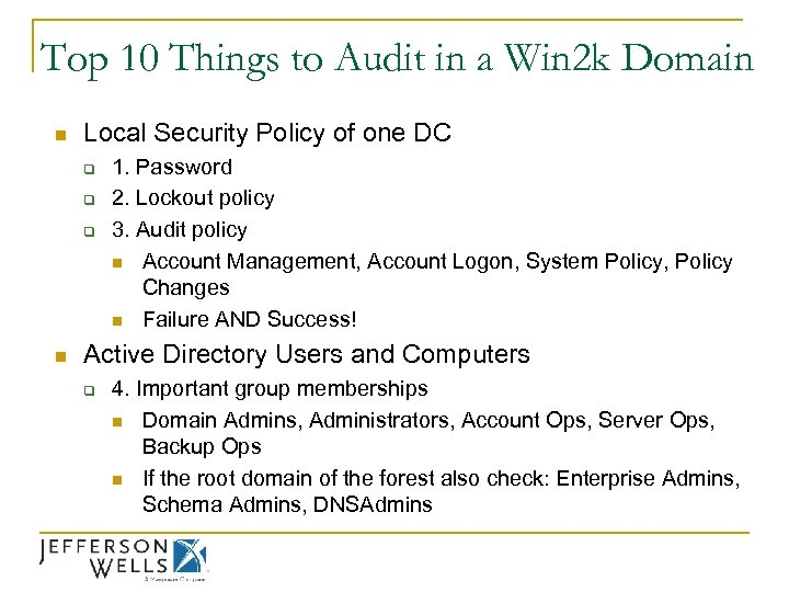 Top 10 Things to Audit in a Win 2 k Domain n Local Security