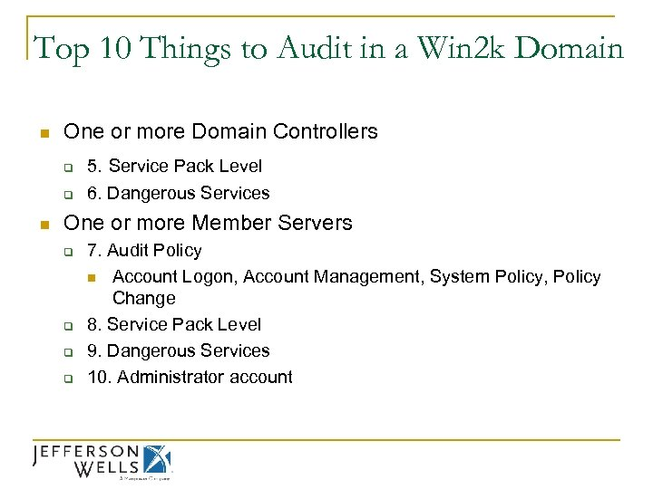 Top 10 Things to Audit in a Win 2 k Domain n One or