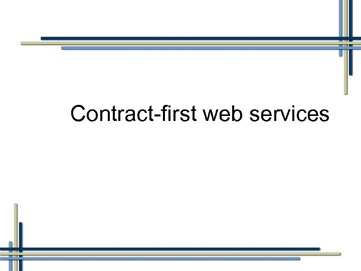 Contract-first web services
