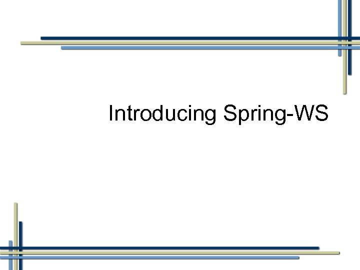 Introducing Spring-WS